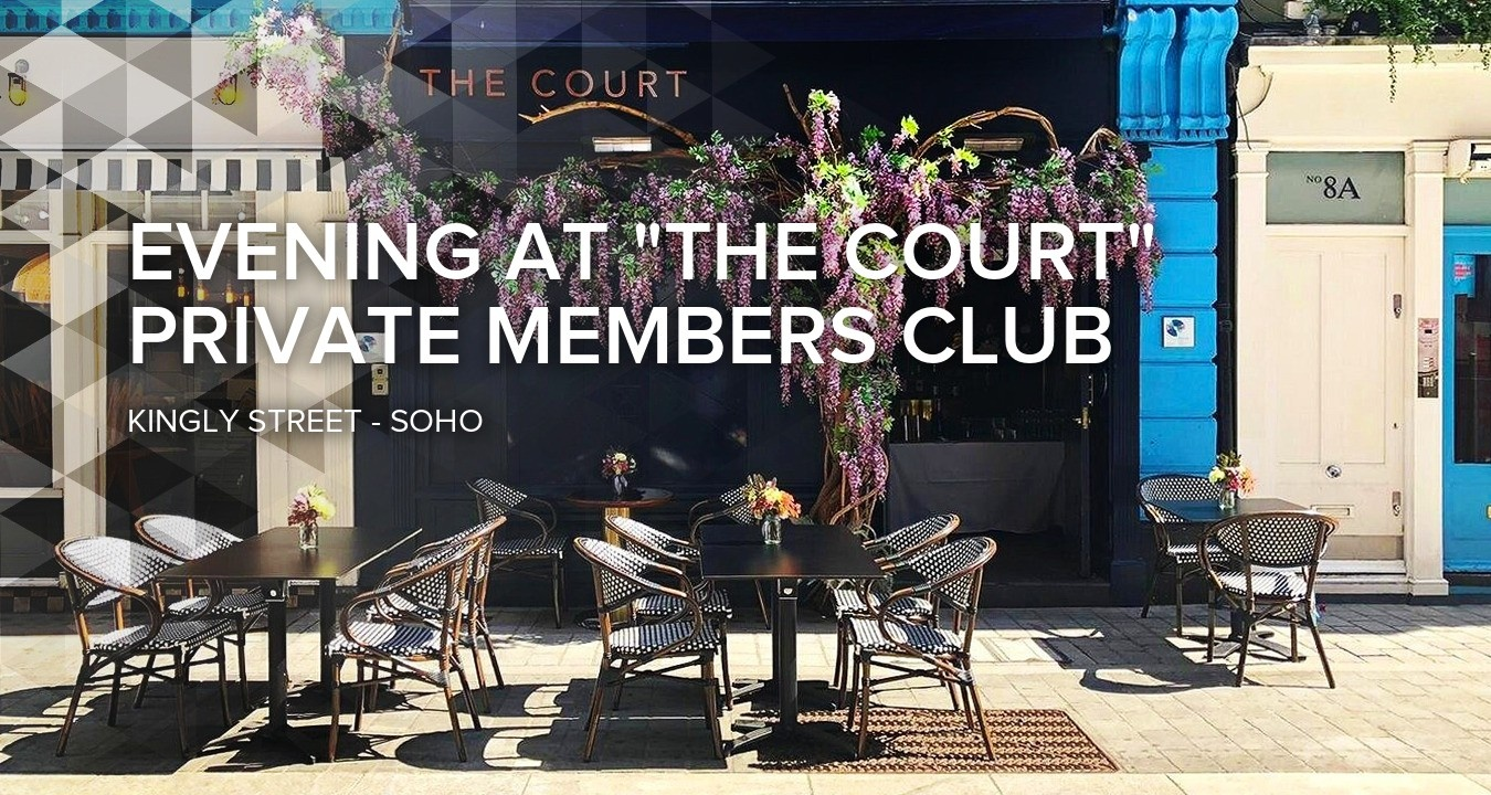 Evening at 'The Court' Private Members Club