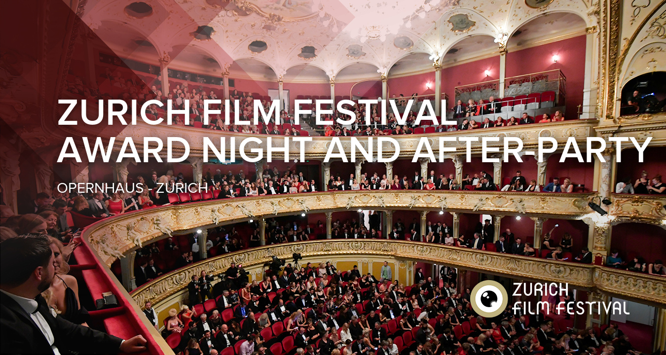 Zurich Film Festival - Award Night and After-party